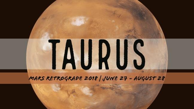Mars Retrograde 2018 - Taurus