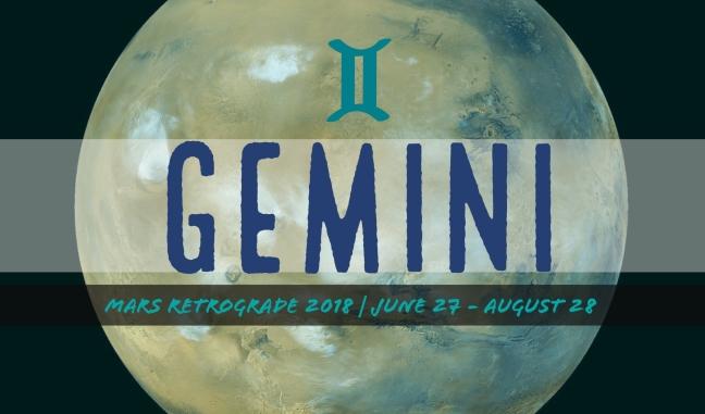 Mars Retrograde 2018: GEMINI