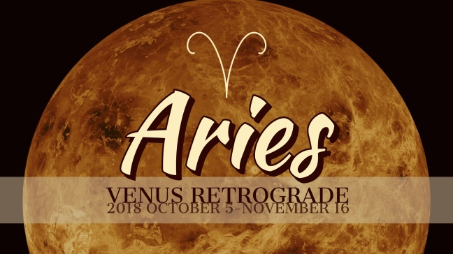 VENUS Retrograde 2018:Banner:01 ARIES.jpeg