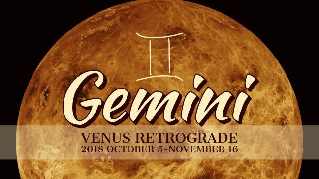 VENUS Retrograde 2018:Banner:03 GEMINI