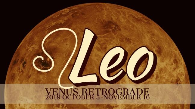 VENUS Retrograde 2018:Banner:05 LEO.jpeg