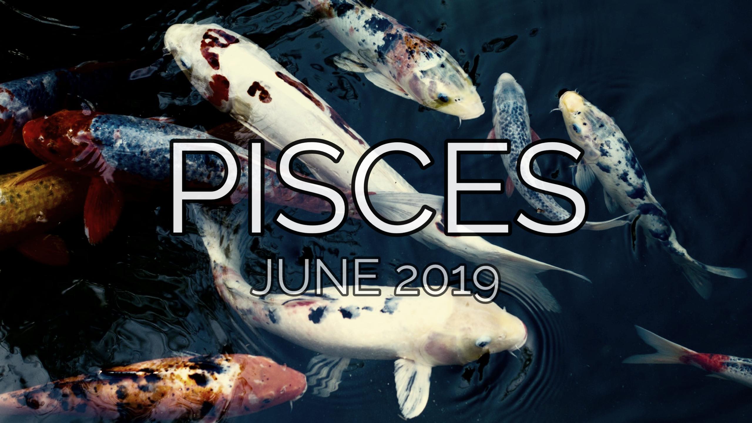JUNE 2019 Cosmic Weather Report: PISCES – FILSTROLOGY
