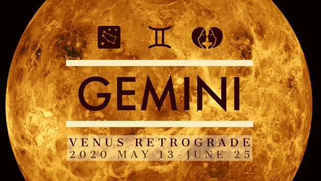 2020 Venus Retrograde:03 Gemini