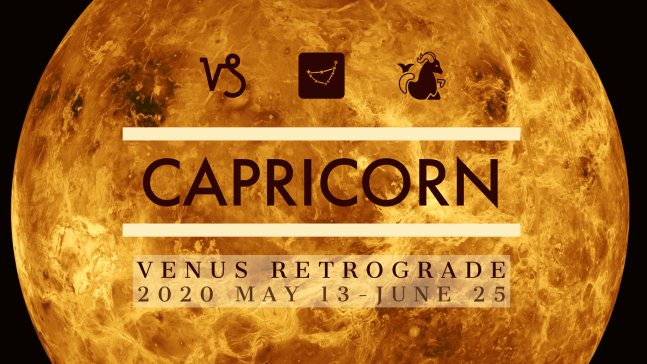 2020 Venus Retrograde:10 Capricorn