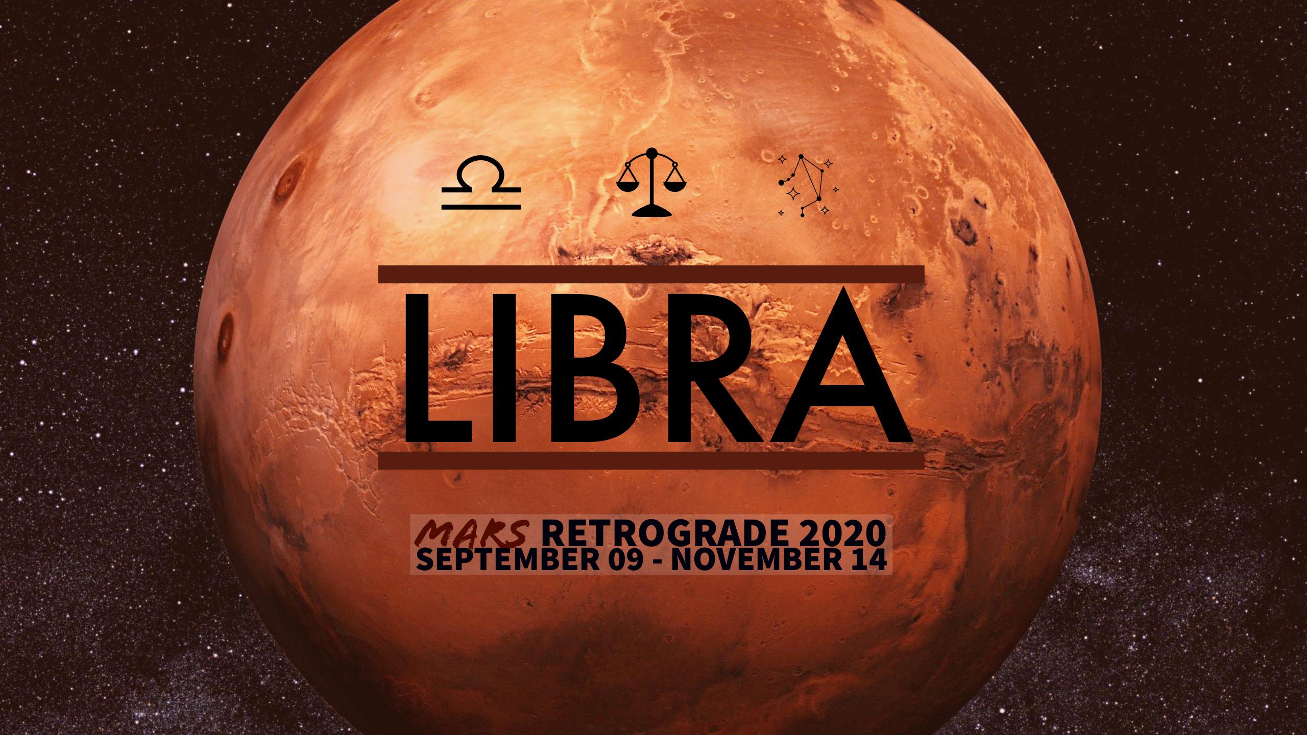 2020 Mars Retrograde:07 Libra