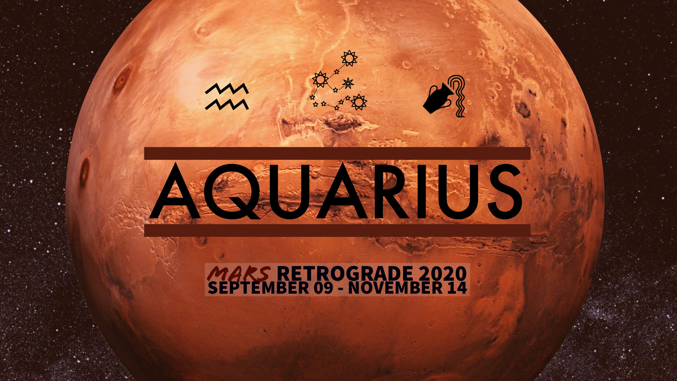 2020 Mars Retrograde:11 Aquarius